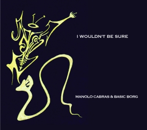 Manolo Cabras basic borg %22I wouldn't be sure%22 cover